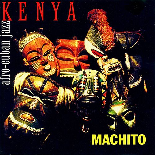 Kenya (Remastered) von Machito