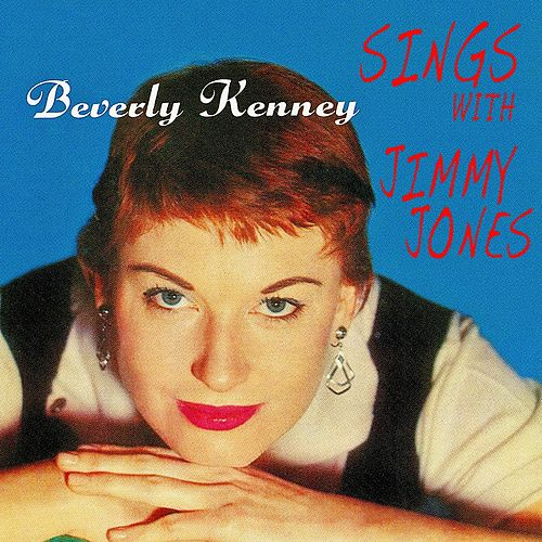 Sings With Jimmy Jones And 'The Basie-Ites' (Remastered) by Beverly Kenney