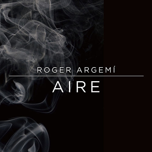 Aire by Roger Argemí