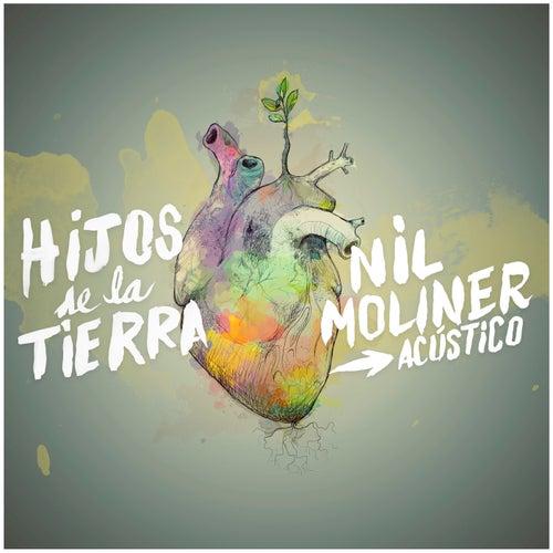Hijos de la Tierra (Sesión Acústica) by Nil Moliner