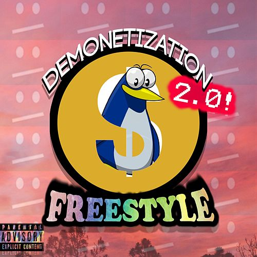 Demonetization 2.0 (Freestyle) [feat. Iam3am] by Cowbelly