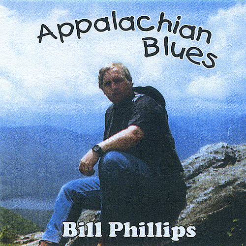 Appalachian Blues von Bill Phillips