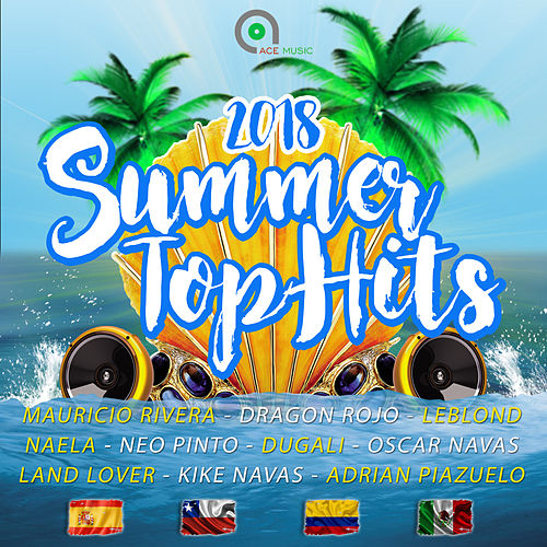 Summer Top Hits 2018 de Various Artists