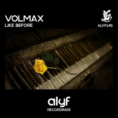 Like Before von Volmax