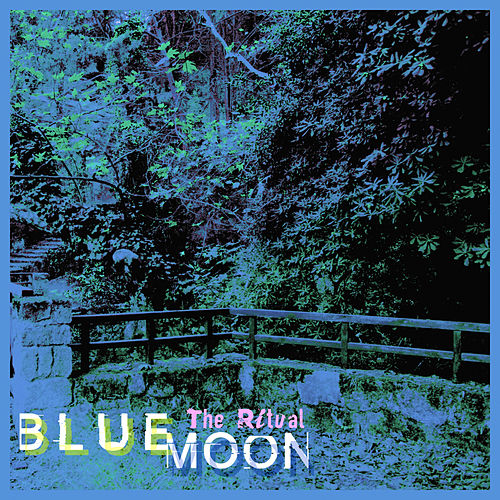 The Ritual - Single by Blue Moon
