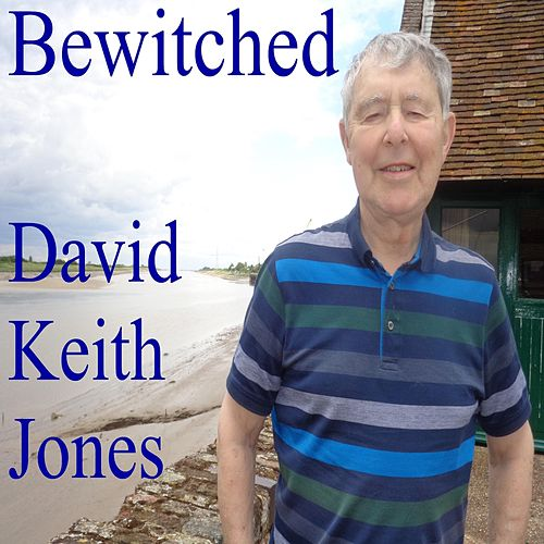 Bewitched de David Keith Jones
