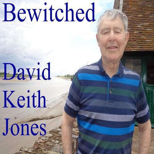 Bewitched de David Keith Jones