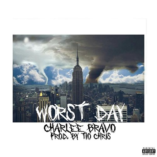 Worst Day by Charlee Bravo