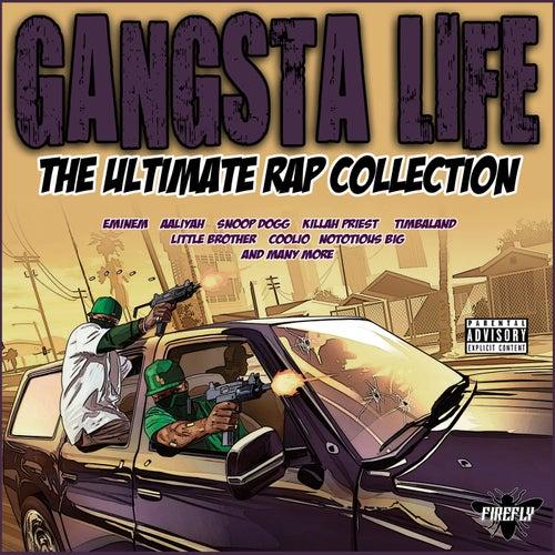 Gangsta Life - The Ultimate Rap Collection de Various Artists