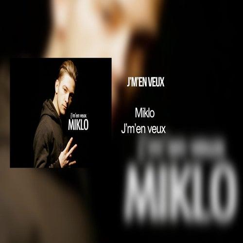 J'men veux de Miklo