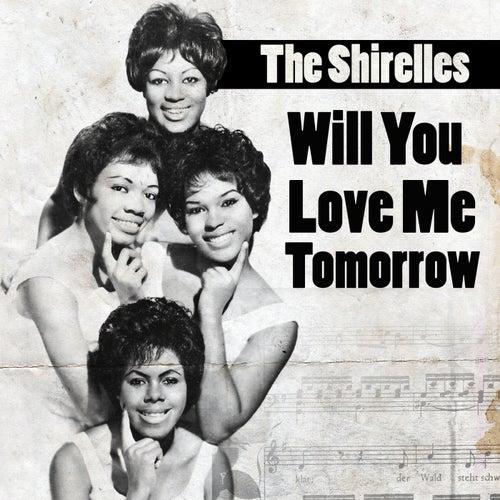 Will You Love Me Torrow de The Shirelles
