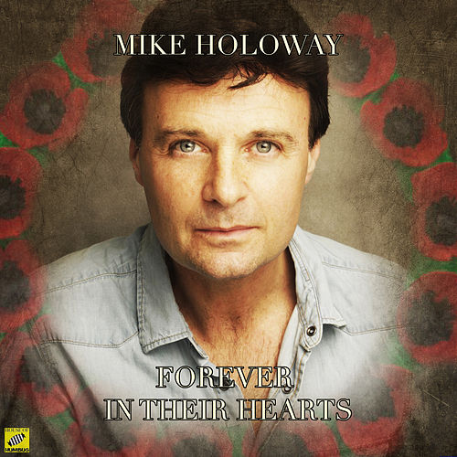 Forever in Their Hearts de Mike Holoway