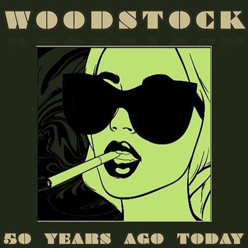 Woodstock 50 Years Ago Today von Various Artists