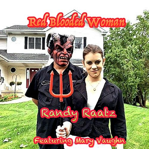 Red Blooded Woman (feat. Mary Vaughn) van Randy Raatz