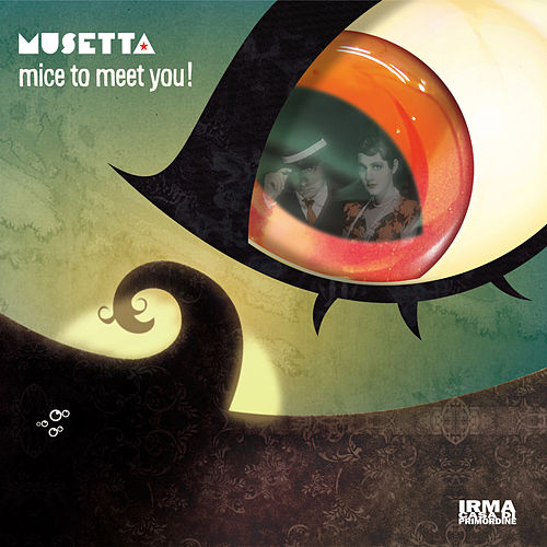 Mice To Meet You von Musetta