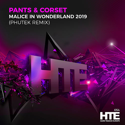 Malice in Wonderland 2019 (Phutek Remix) de Pants & Corset