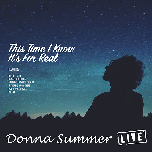 This Time I Know It's For Real (Live) de Donna Summer
