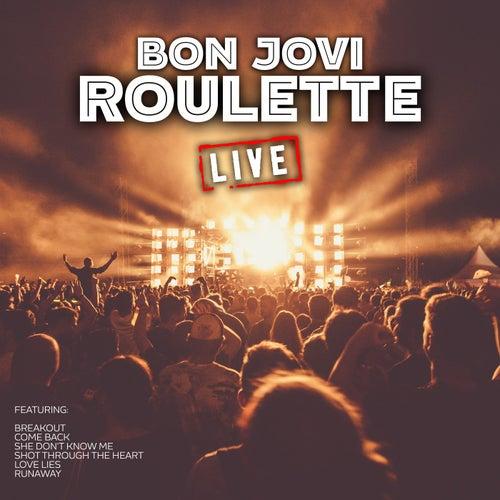 Roulette (Live) de Bon Jovi