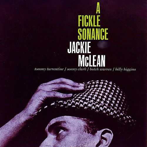 A Fickle Sonance (Remastered) by Jackie McLean