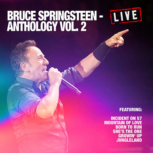 Bruce Springsteen - Anthology Vol. 2 (Live) de Bruce Springsteen