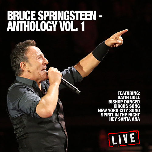 Bruce Springsteen - Anthology Vol. 1 (Live) de Bruce Springsteen