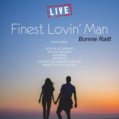 Finest Lovin' Man (Live) de Bonnie Raitt