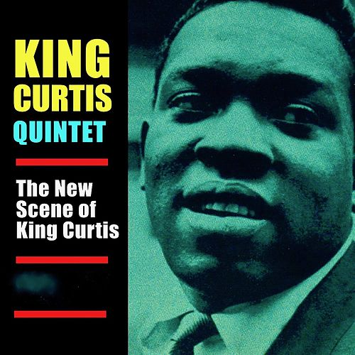 The New Scene Of King Curtis! (Remastered) de King Curtis