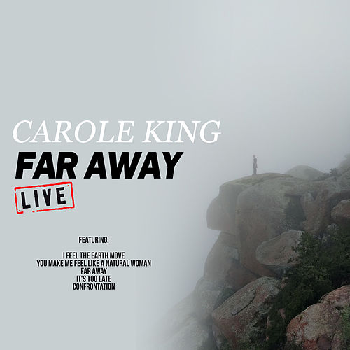 Far Away (Live) de Carole King