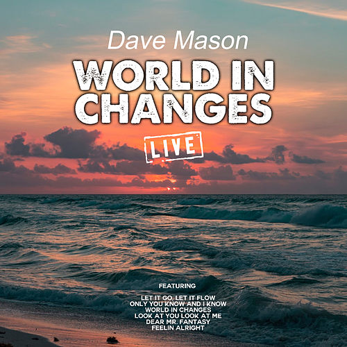 World In Changes (Live) von Dave Mason