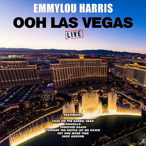 Ooh Las Vegas (Live) de Emmylou Harris