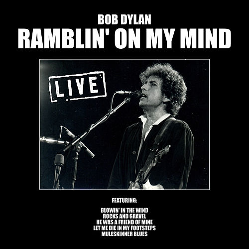 Ramblin' on My Mind (Live) von Bob Dylan