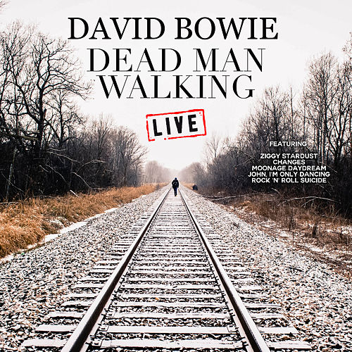 Dead Man Walking (Live) de David Bowie