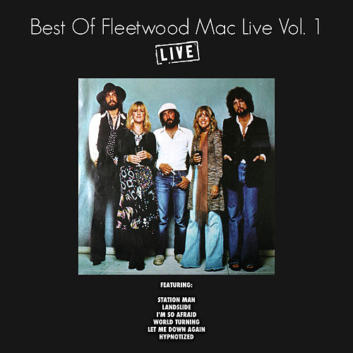 Best of Fleetwood Mac Live Vol. 1 (Live) by Fleetwood Mac