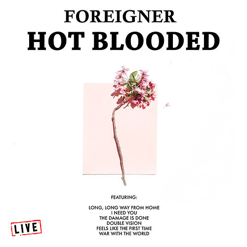 Hot Blooded (Live) de Foreigner