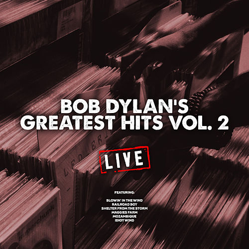Bob Dylan's Greatest Hits Vol. 2 (Live) de Bob Dylan
