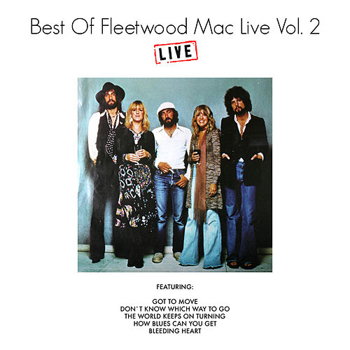 Best of Fleetwood Mac Live Vol. 2 (Live) by Fleetwood Mac