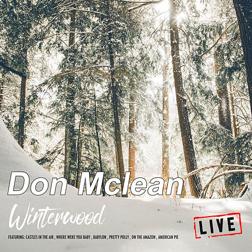 Winterwood (Live) de Don McLean