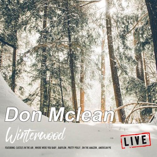 Winterwood (Live) de Don McLean