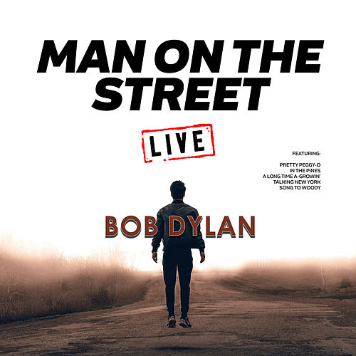 Man On The Street (Live) de Bob Dylan