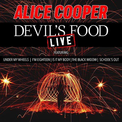 Devil's Food (Live) de Alice Cooper