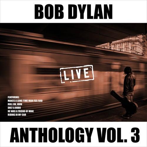 Bob Dylan - Anthology Vol. 3 (Live) de Bob Dylan