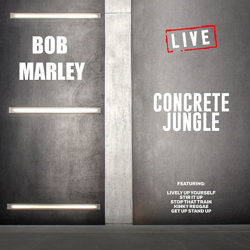 Concrete Jungle (Live) von Bob Marley