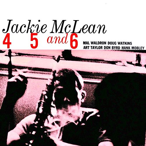 4, 5 and 6 (Remastered) by Jackie McLean