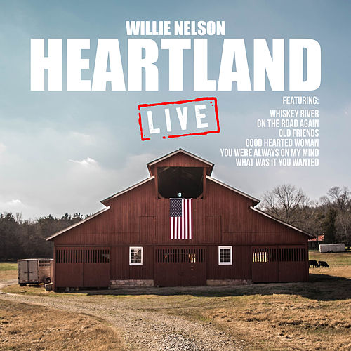 Heartland (Live) de Willie Nelson