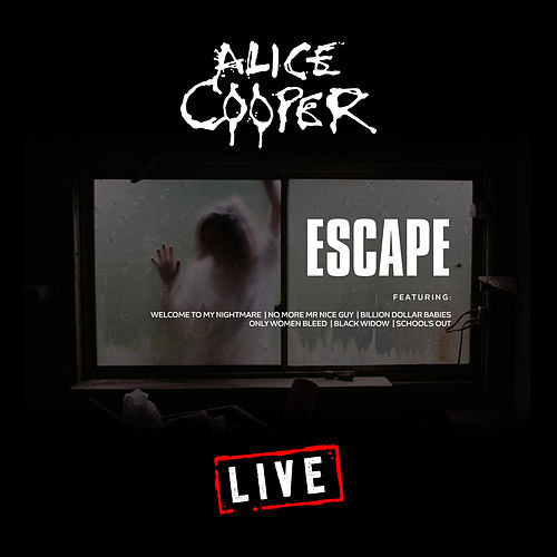 Escape (Live) by Alice Cooper