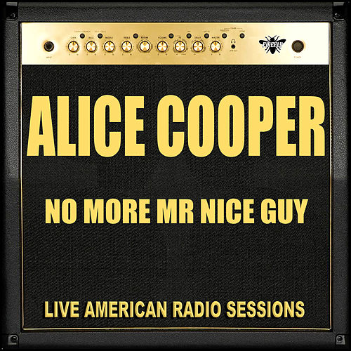 No More Mr Nice Guy (Live) de Alice Cooper
