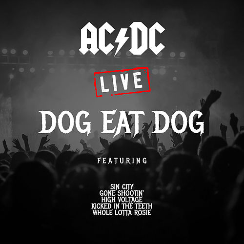 Dog Eat Dog (Live) von AC/DC