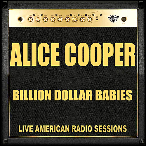 Billion Dollar Babies (Live) de Alice Cooper