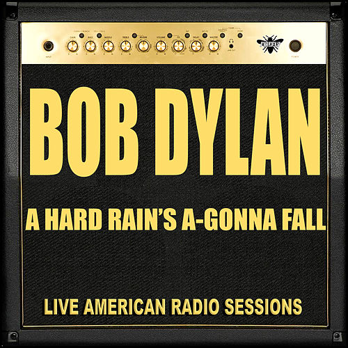 A Hard Rain's A-Gonna Fall (Live) de Bob Dylan