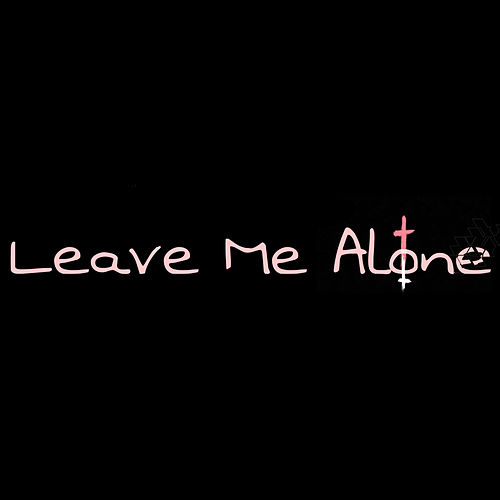 Leave Me Alone de Tripllenine